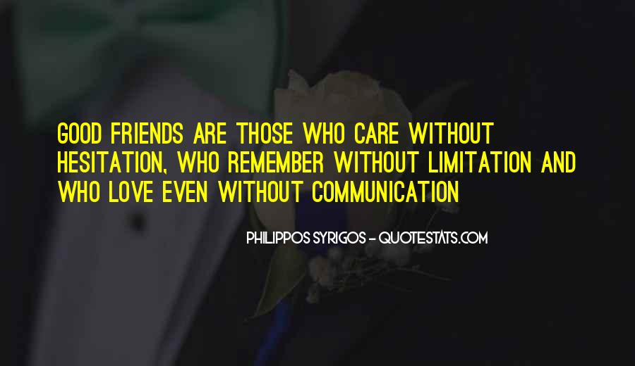 Quotes About Friends Without Communication #1397392