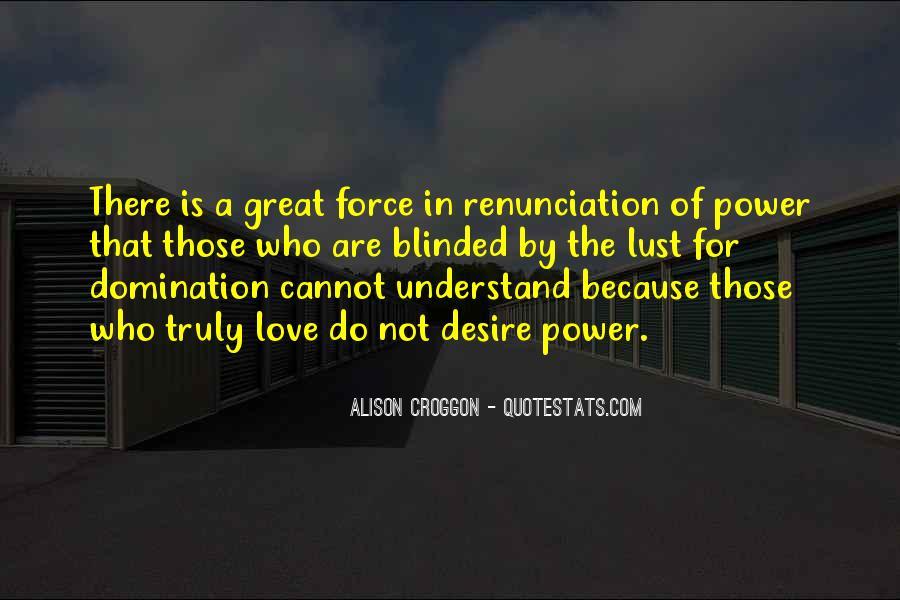 Quotes About Renunciation #507320