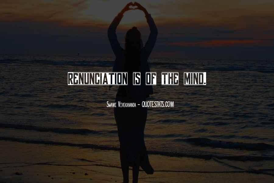 Quotes About Renunciation #826709