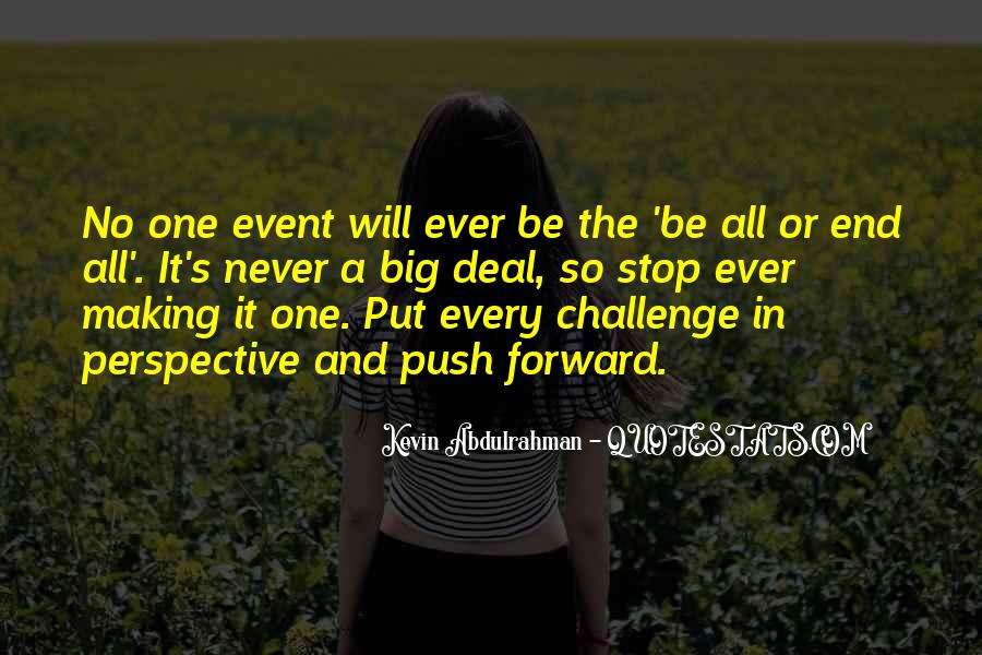 Quotes About A Big Challenge #1014771
