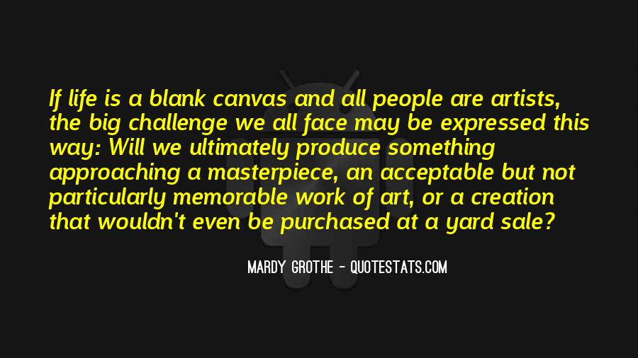 Quotes About A Big Challenge #1067025