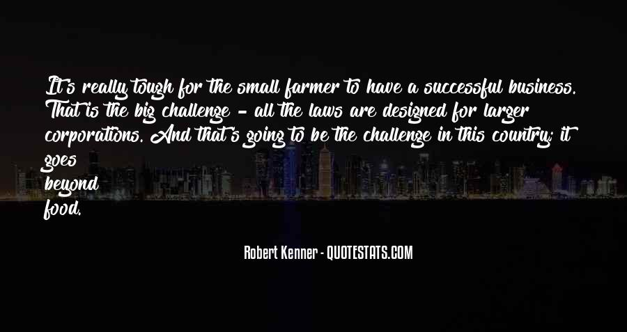 Quotes About A Big Challenge #1267216