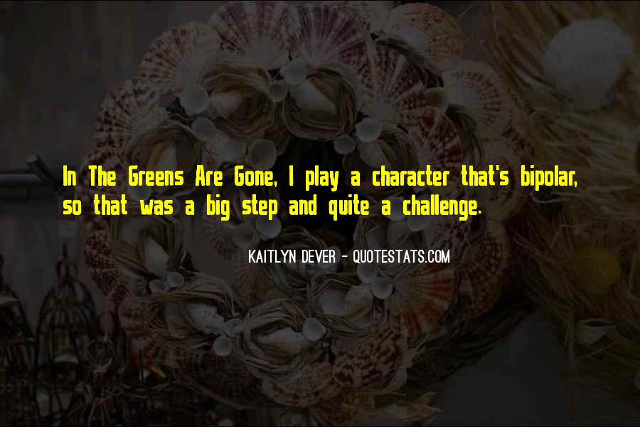 Quotes About A Big Challenge #1291643