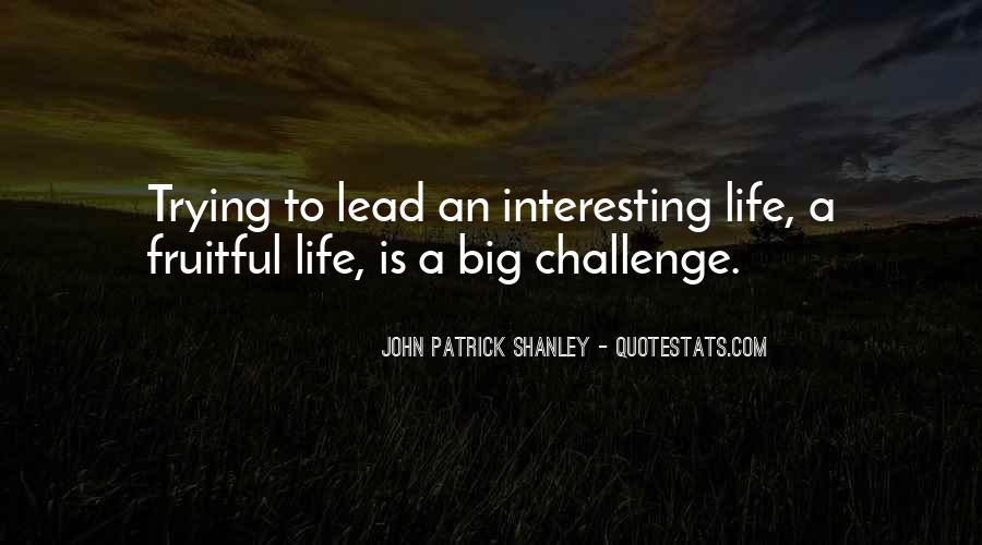 Quotes About A Big Challenge #1311398