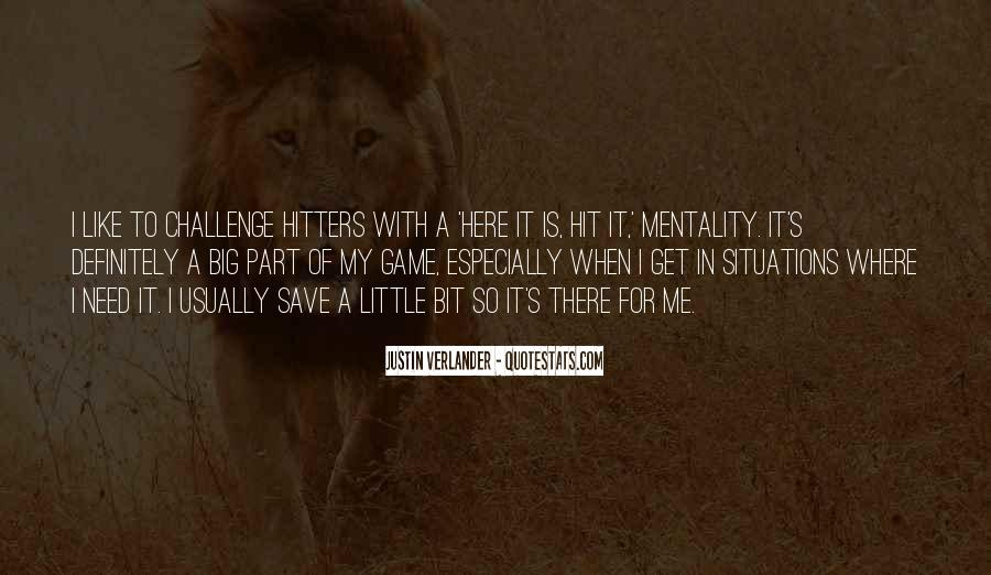 Quotes About A Big Challenge #1334378