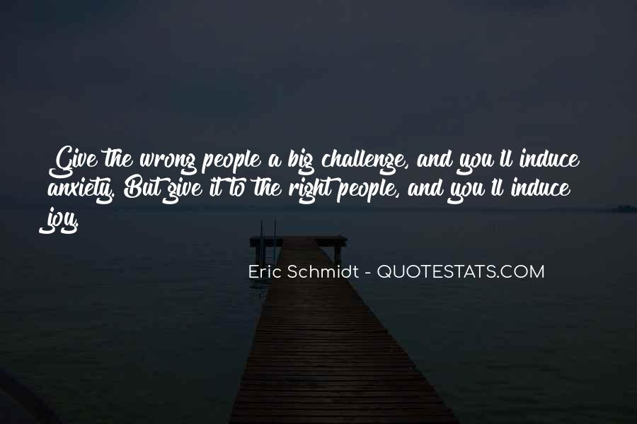 Quotes About A Big Challenge #139404