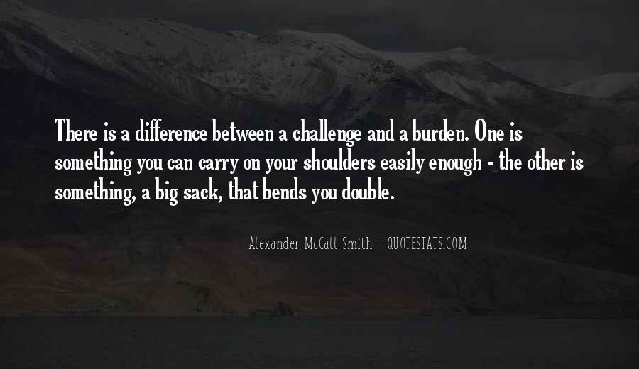 Quotes About A Big Challenge #1397428