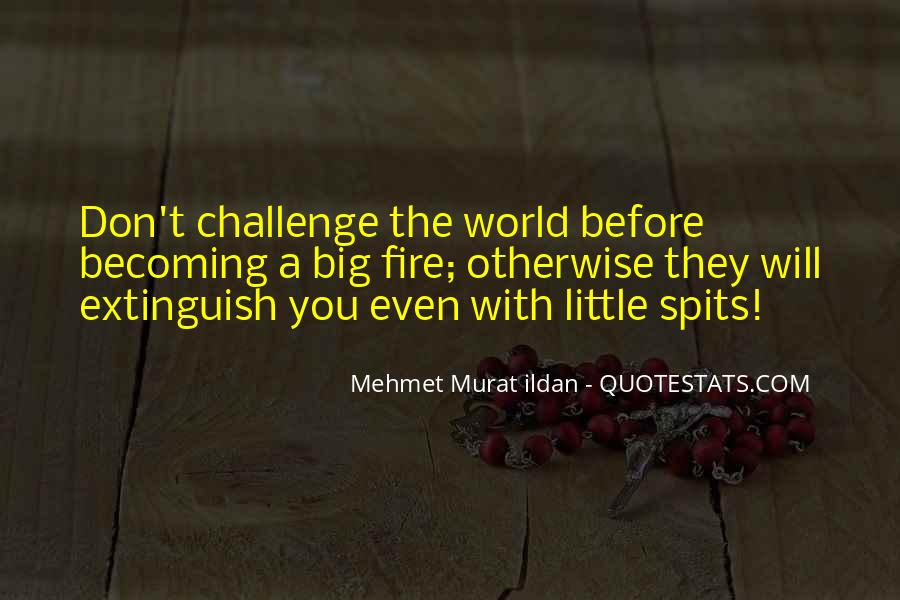 Quotes About A Big Challenge #1470679
