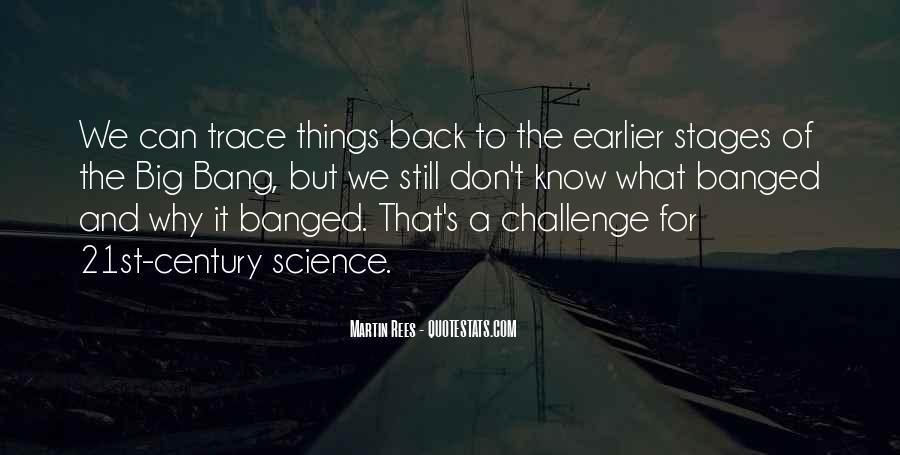 Quotes About A Big Challenge #1609618