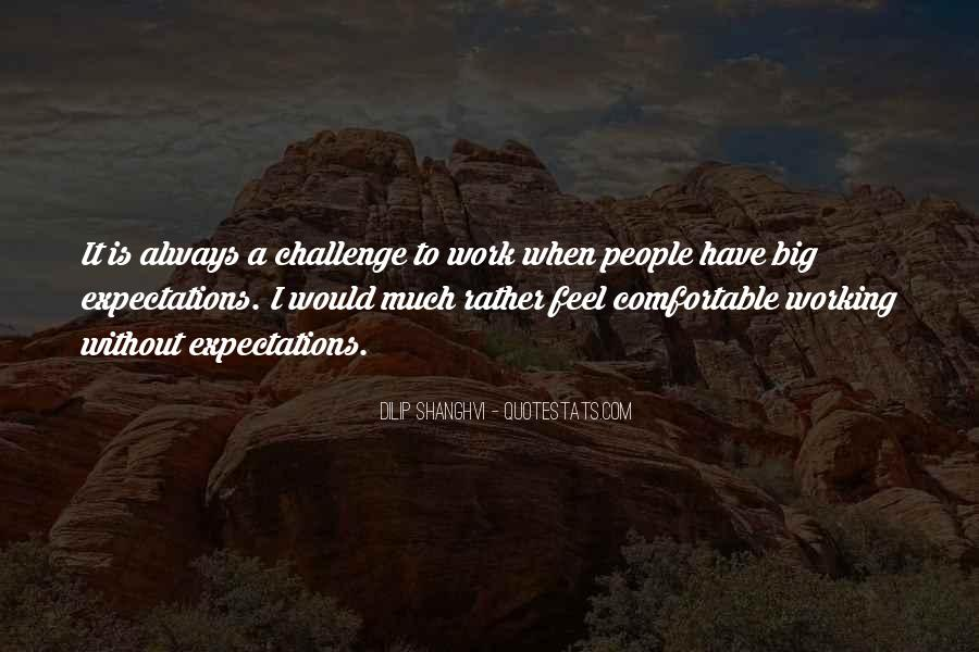 Quotes About A Big Challenge #1739994