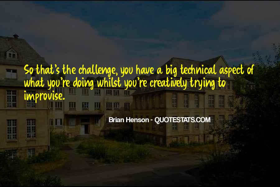 Quotes About A Big Challenge #1754461
