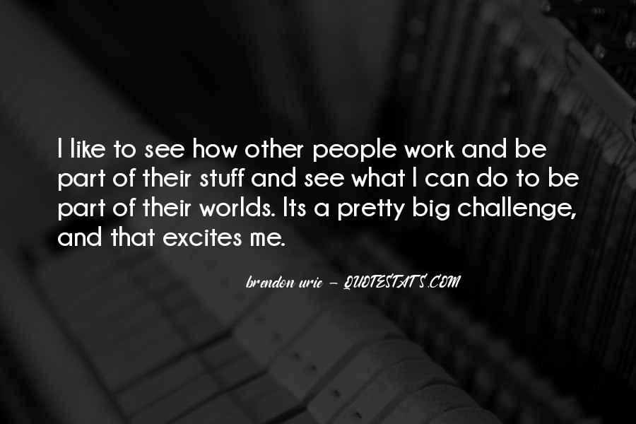 Quotes About A Big Challenge #1783512