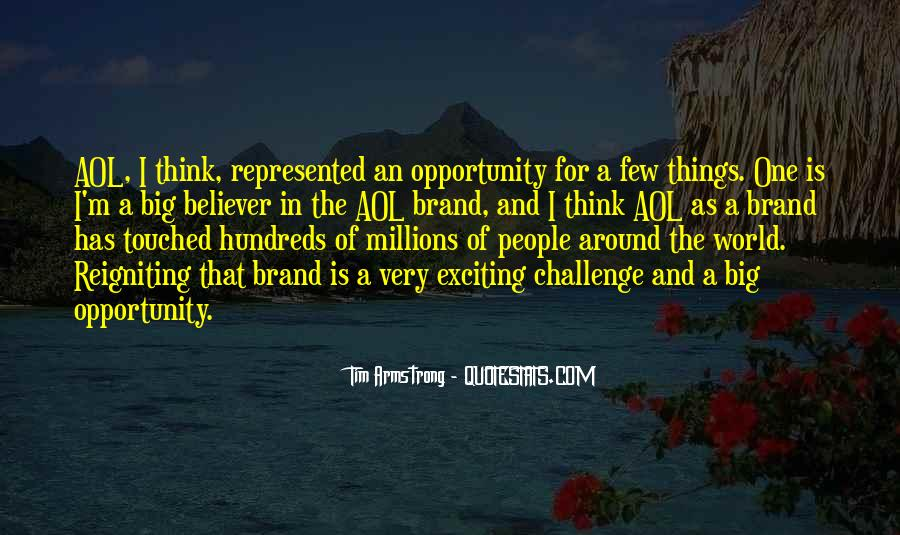 Quotes About A Big Challenge #181389