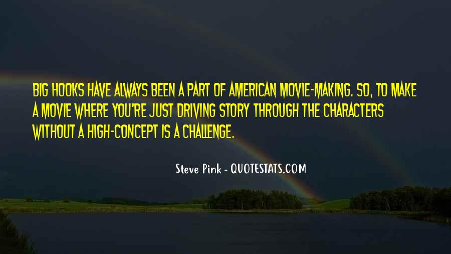 Quotes About A Big Challenge #1862741