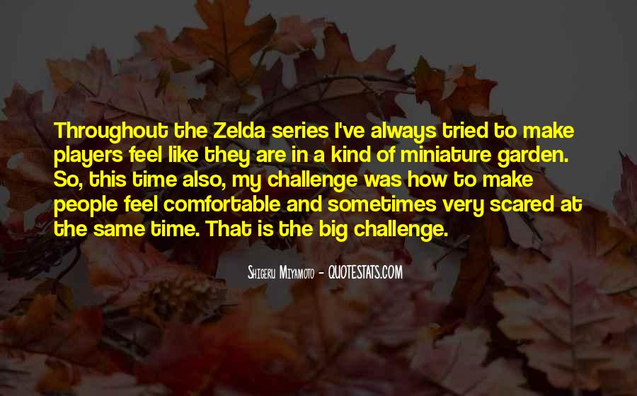 Quotes About A Big Challenge #1866461