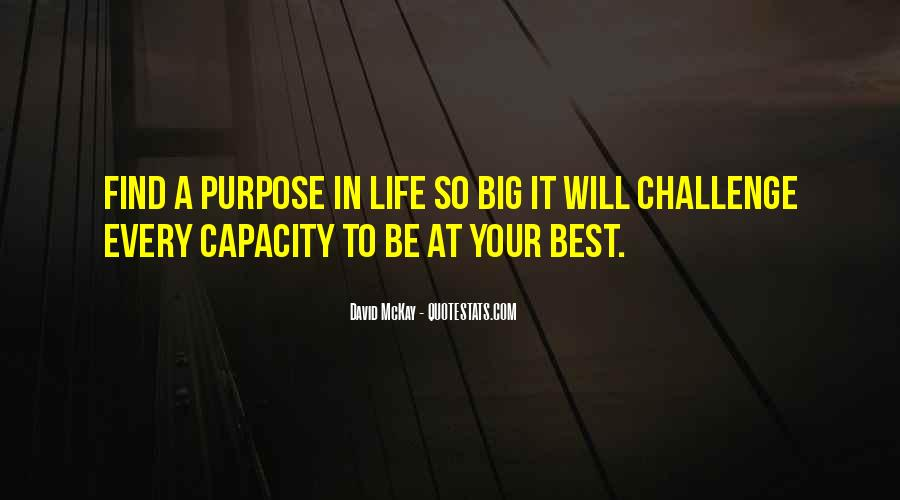 Quotes About A Big Challenge #427329