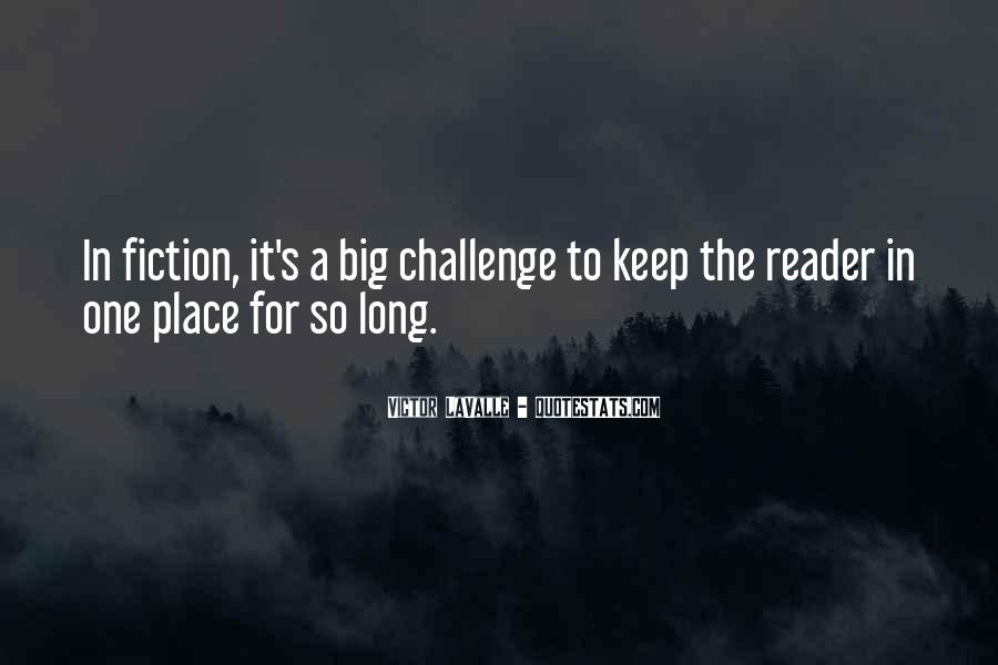 Quotes About A Big Challenge #443718