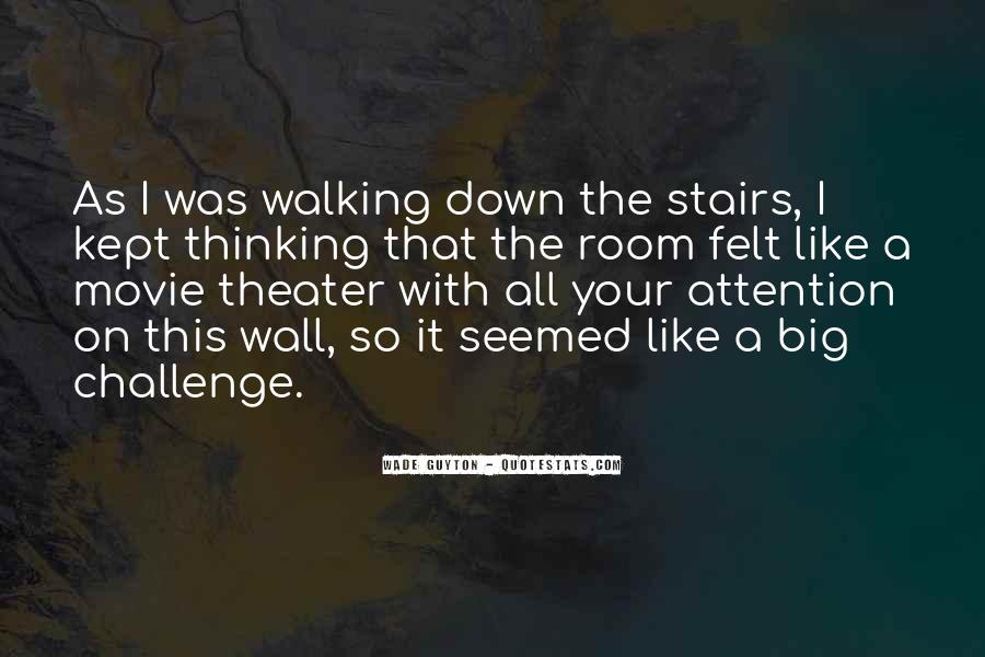 Quotes About A Big Challenge #505880
