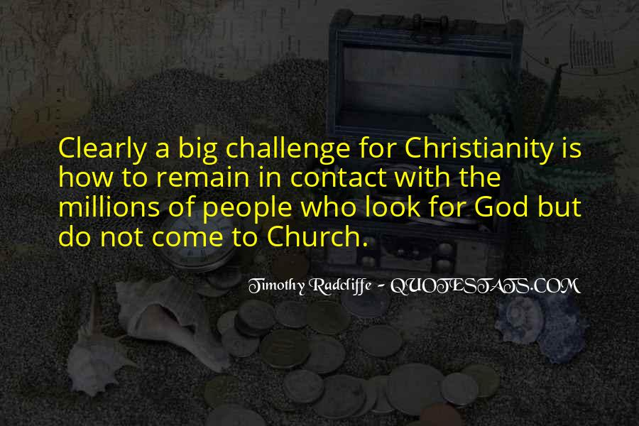 Quotes About A Big Challenge #851531