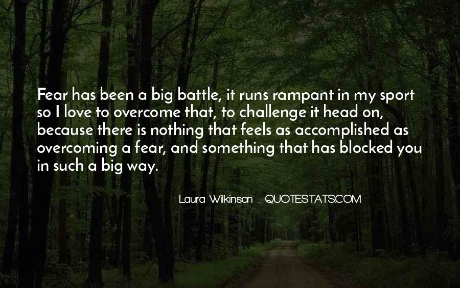 Quotes About A Big Challenge #863456
