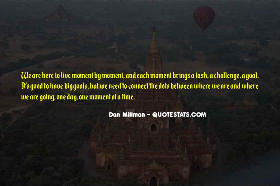 Quotes About A Big Challenge #881761