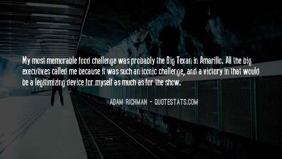 Quotes About A Big Challenge #996104