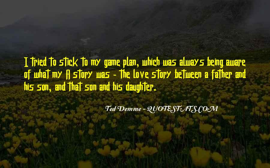 Quotes About The Love Of A Father #578639