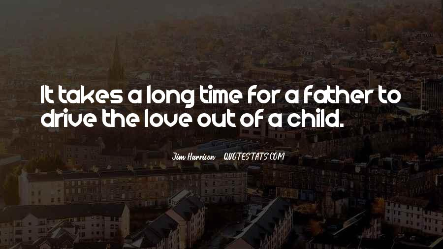 Quotes About The Love Of A Father #7824