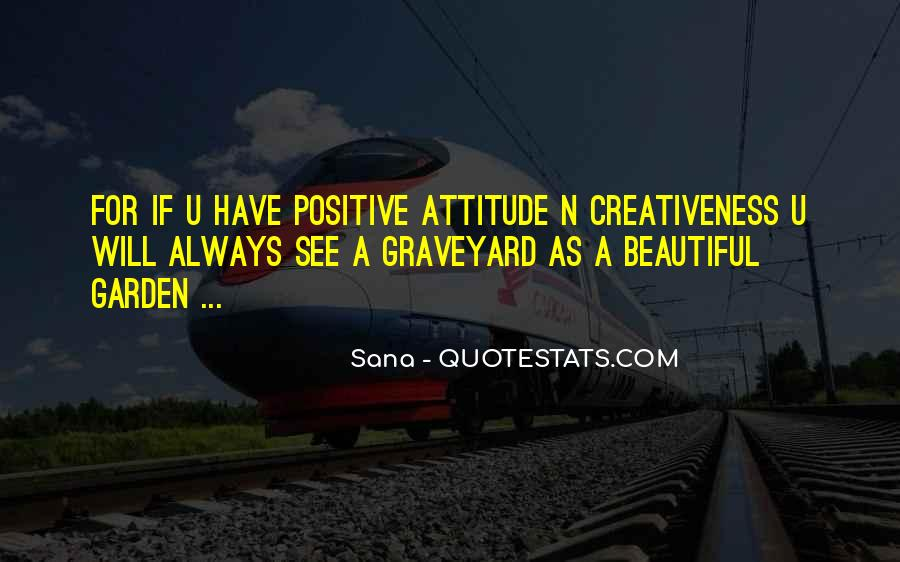 Quotes About Creativeness #1175319