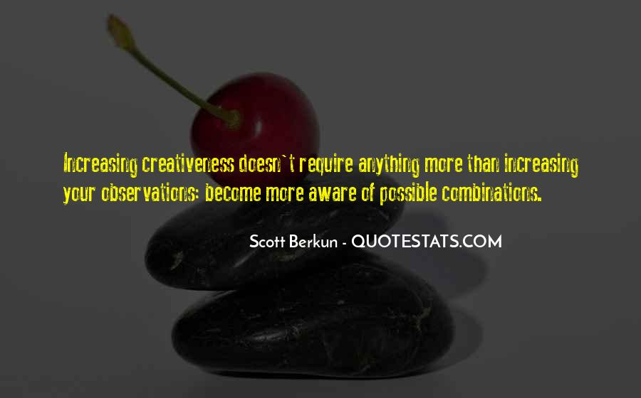 Quotes About Creativeness #1785427
