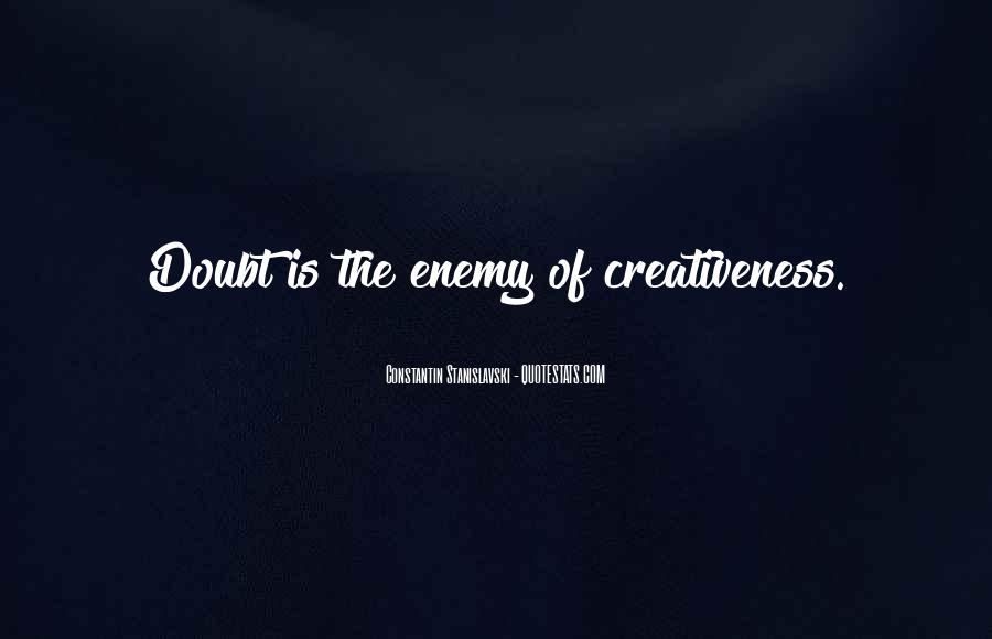 Quotes About Creativeness #1803160