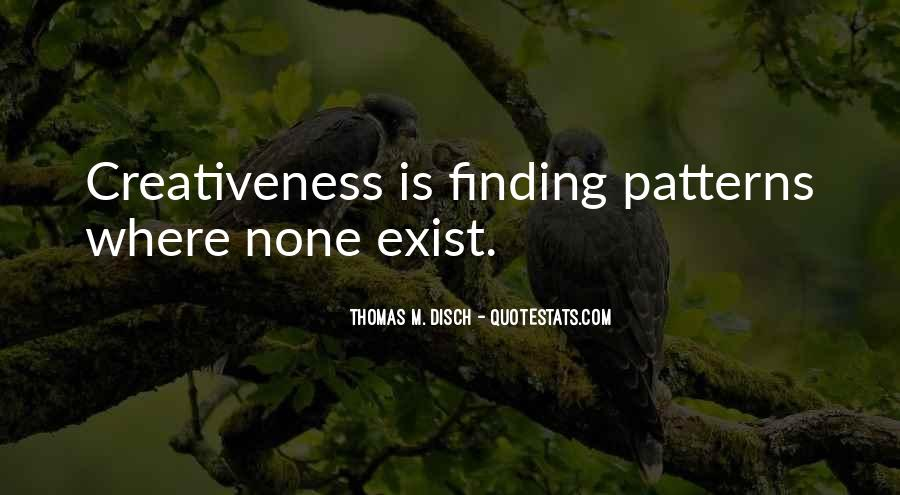 Quotes About Creativeness #248216