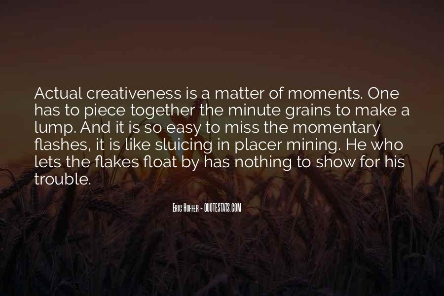 Quotes About Creativeness #397374