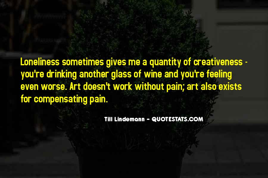 Quotes About Creativeness #490217