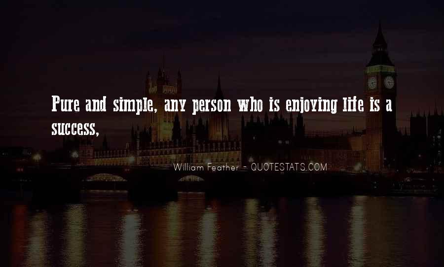 Quotes About Enjoying Simple Things #1701877