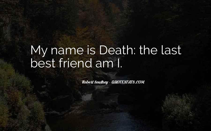 Quotes About Death Best Friend #660422
