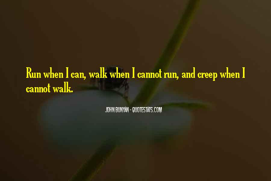 Quotes About Running Before You Can Walk #1425627