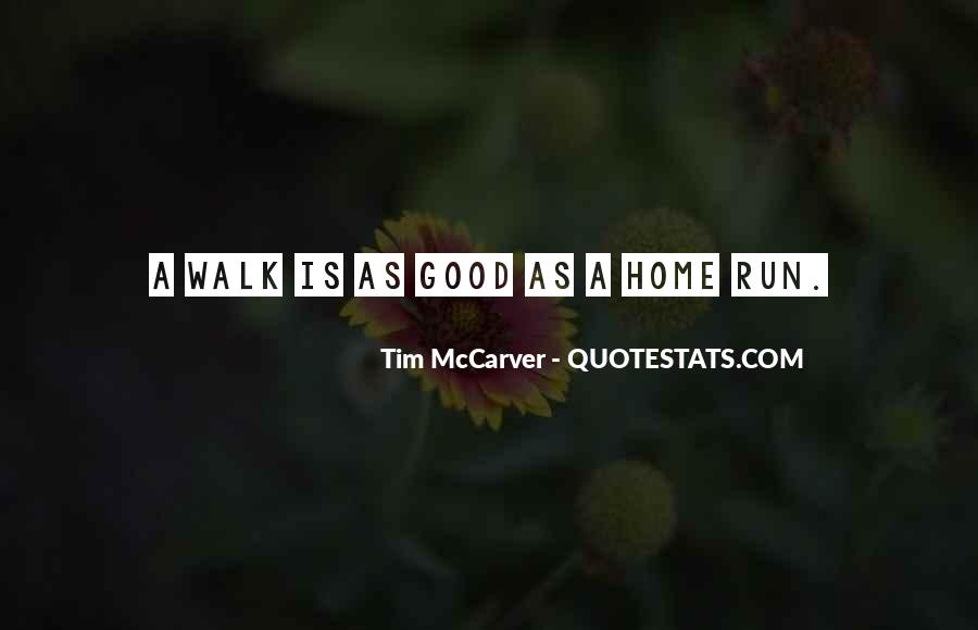Quotes About Running Before You Can Walk #447278