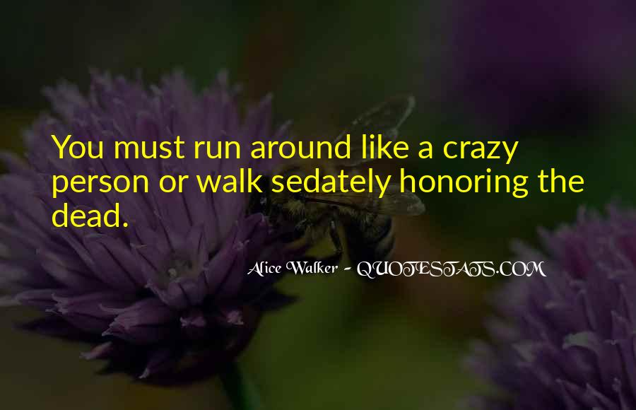 Quotes About Running Before You Can Walk #648851
