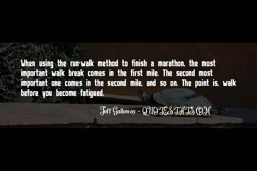 Quotes About Running Before You Can Walk #692026