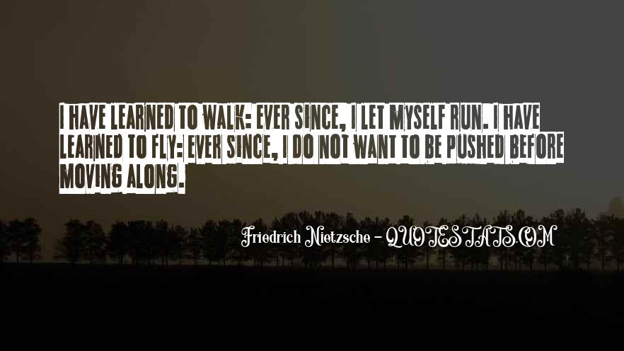 Quotes About Running Before You Can Walk #696056