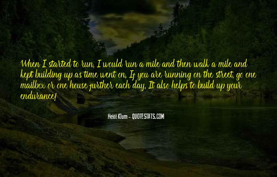 Quotes About Running Before You Can Walk #700445