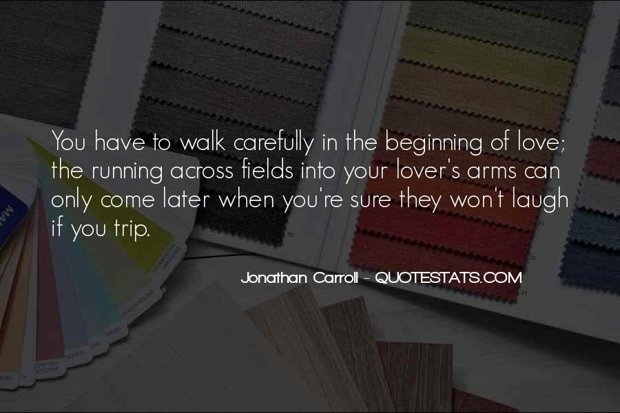 Quotes About Running Before You Can Walk #756414