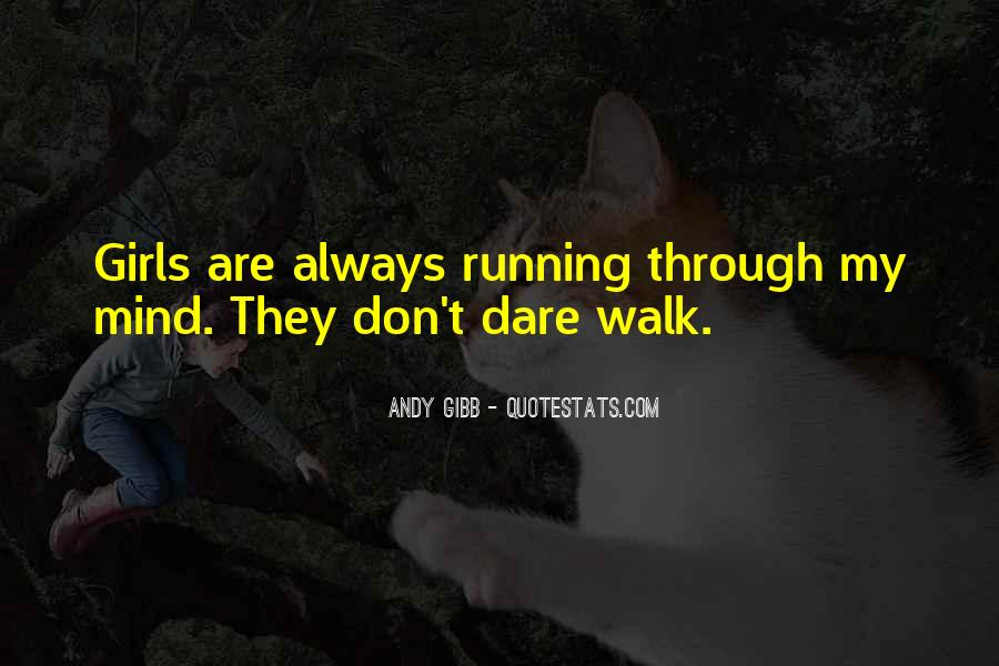 Quotes About Running Before You Can Walk #771223
