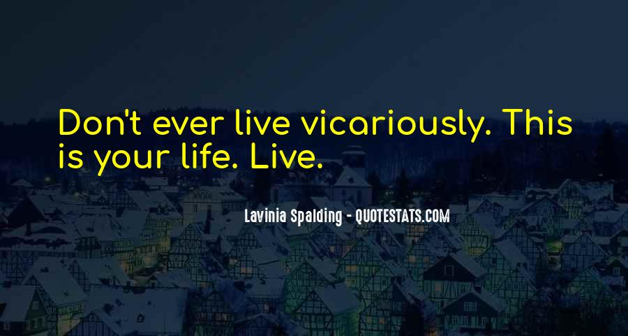 Quotes About Vicarious #812414