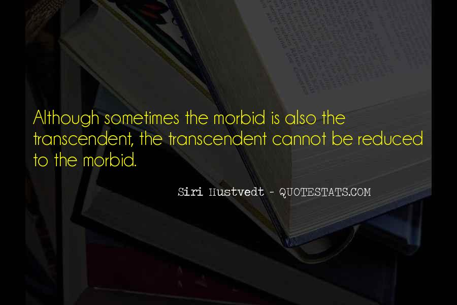 Quotes About Transcendent #266098