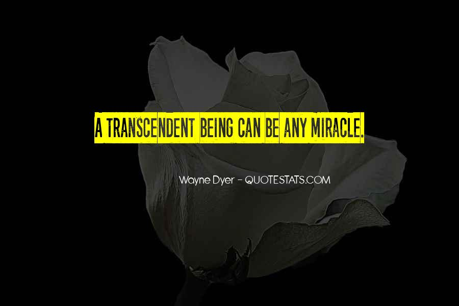 Quotes About Transcendent #356004
