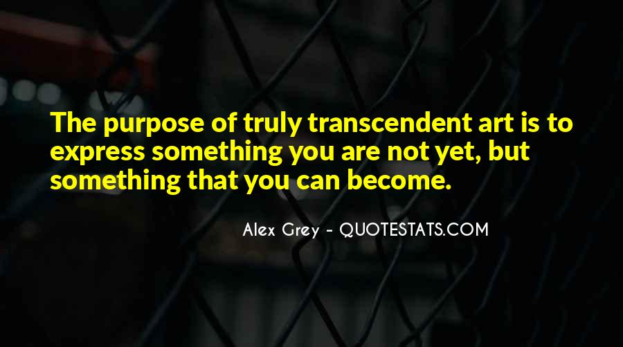 Quotes About Transcendent #361608
