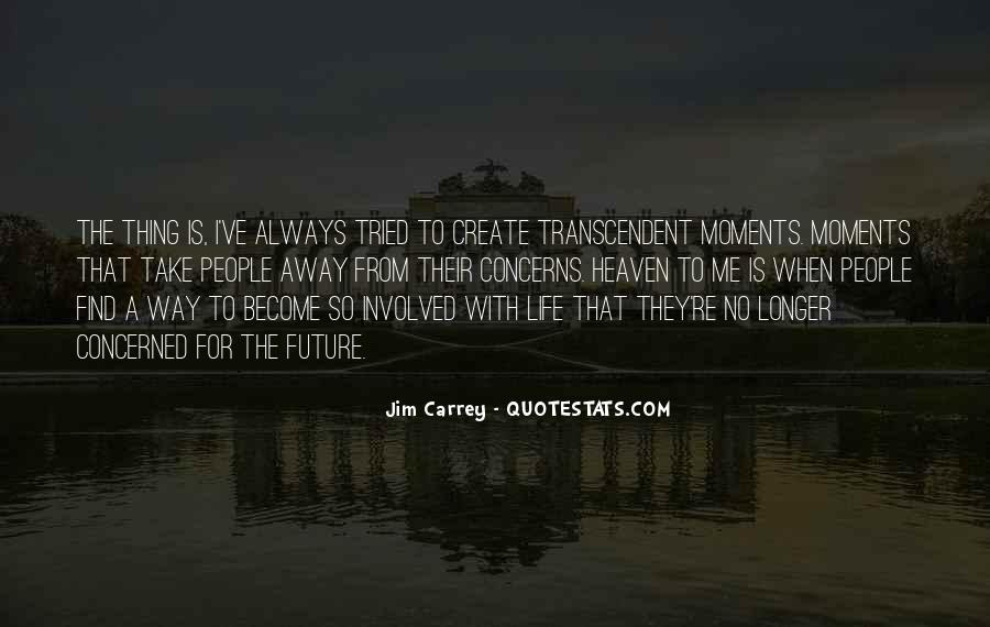 Quotes About Transcendent #414249