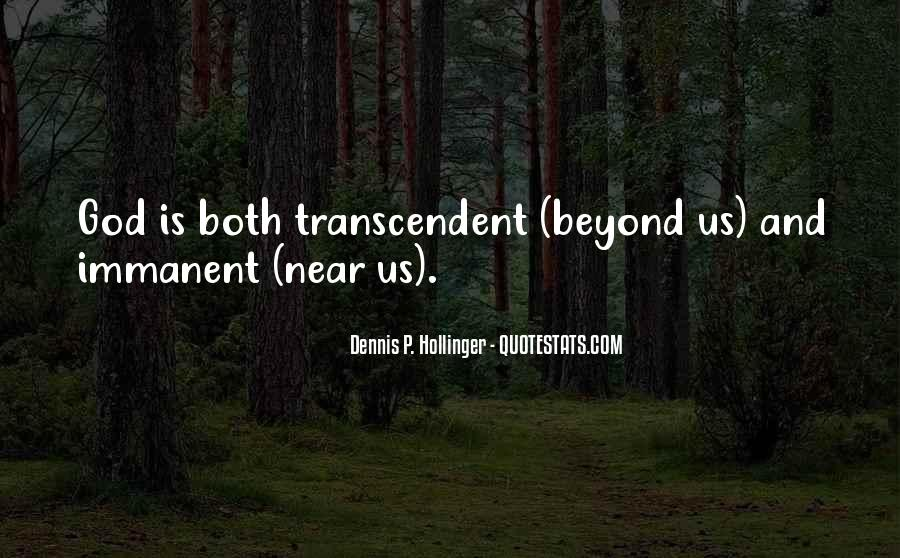 Quotes About Transcendent #421891